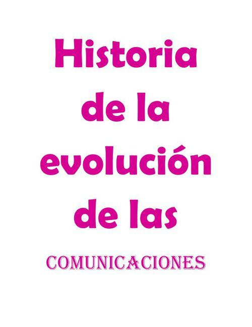 Historia y evolución de la comunicación
