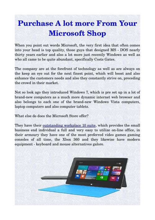 Purchase A lot more From Your Microsoft Shop