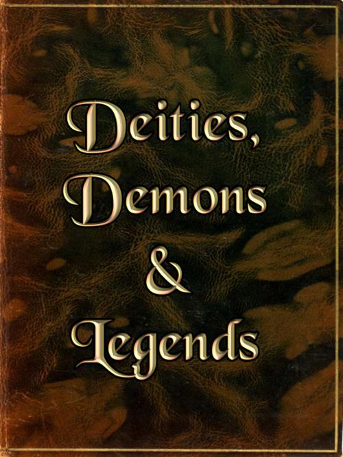 Deities Demons and Legends