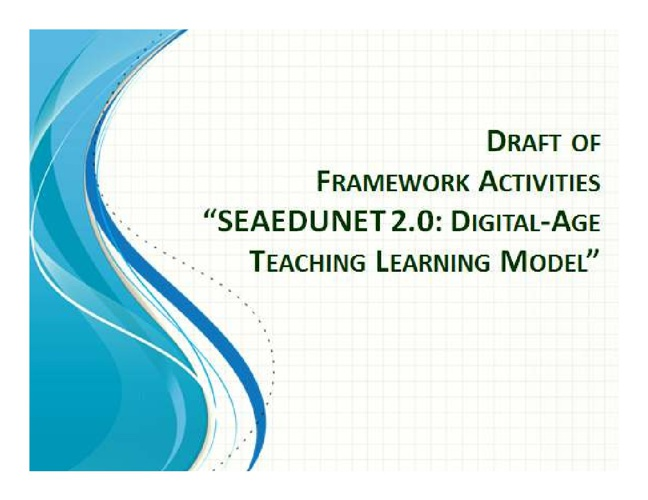 SEAEDUNET 2.0: Digital-Age in Teaching and Learning