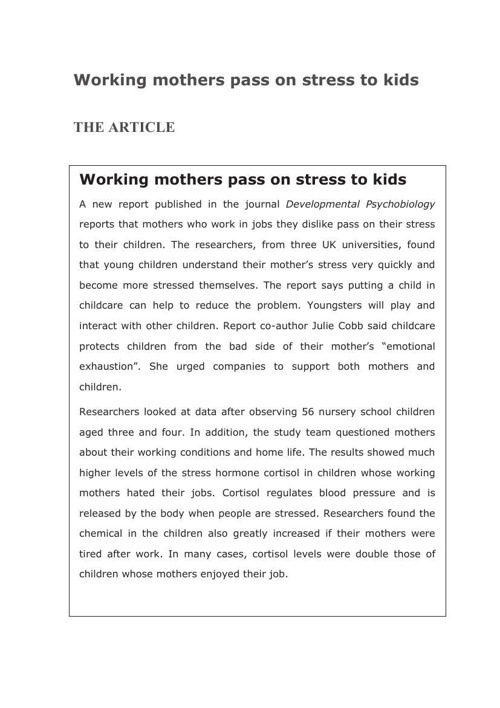 Working mothers pass on stress to kids