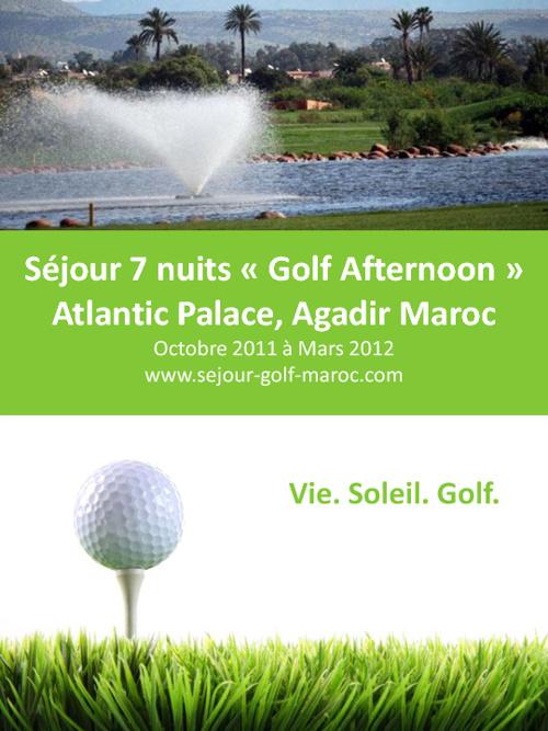 Séjour 7 nuits « Golf Afternoon » Atlantic Palace, Agadir Maroc