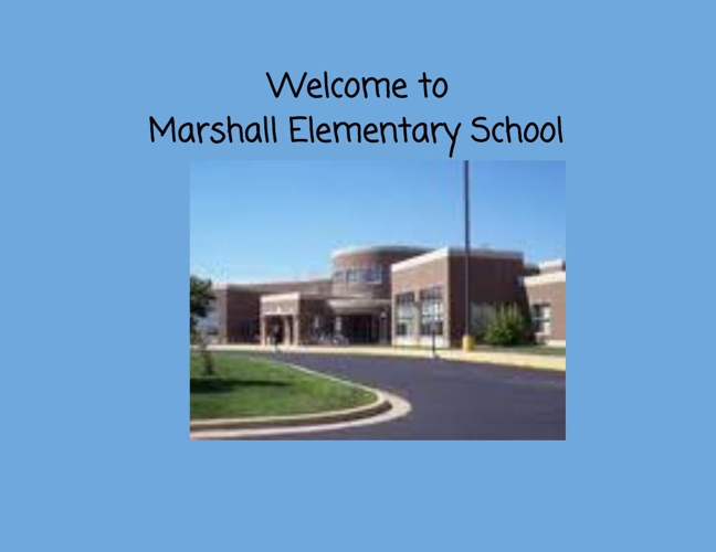 WelcometoMarshallElementarySchool