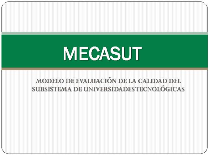 INDICADORES MODELO DE EVALUACIÓN DE CALIDAD DEL SUBSISTEMA DE UT