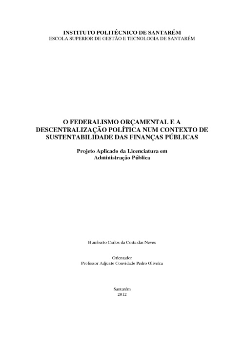 O Federalismo Orçamental e a Descentralização Política num...