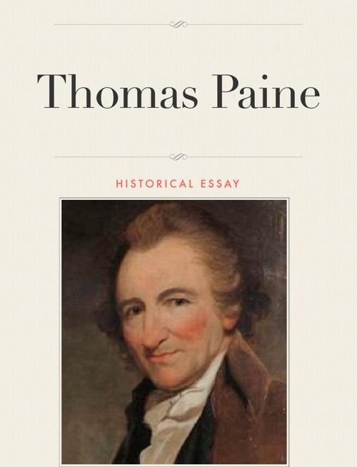 Thomas Paine Historical Essay