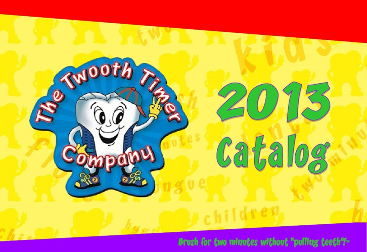 The Twooth Timer Company Catalog 2013