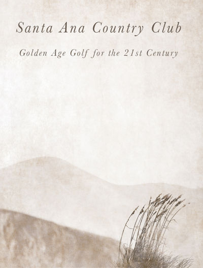 Santa Ana Country Club - Golden Age Golf for the 21st Century