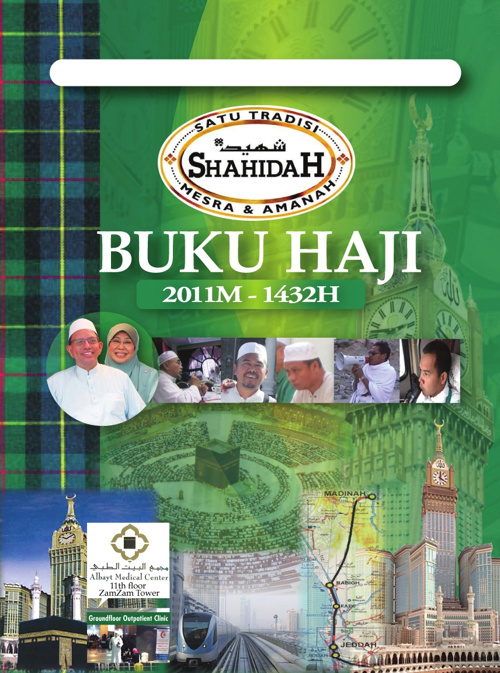 BUKU HAJI 2011M-1432H (Shahidah Travel & Tours Pte Ltd