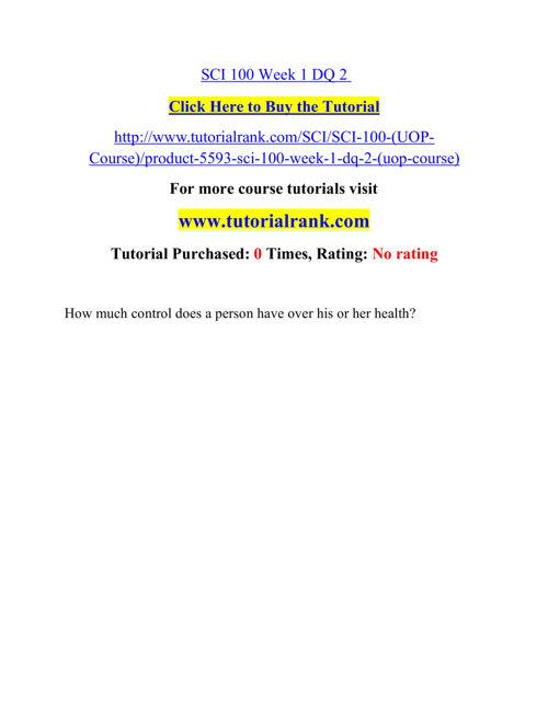 SCI 100 Course Success Begins/tutorialrank.com