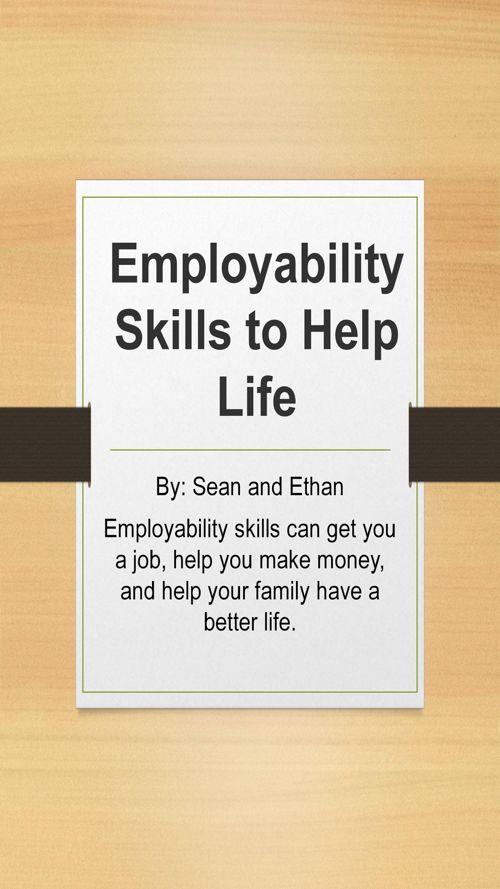 Employability Skills to Help Life.pptx