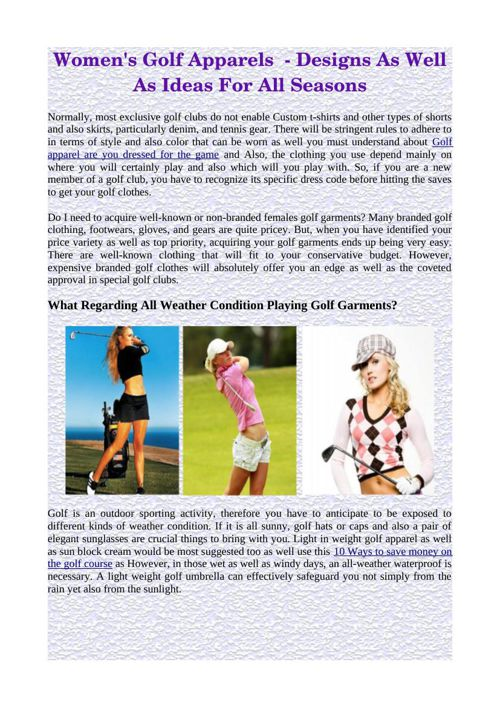 Women's Golf Apparels  - Designs As Well As Ideas For All Season