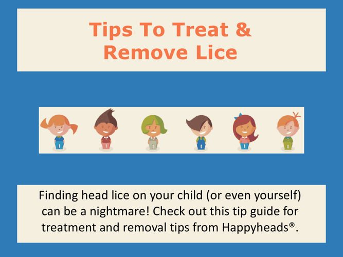 Tips To Treat & Remove Lice