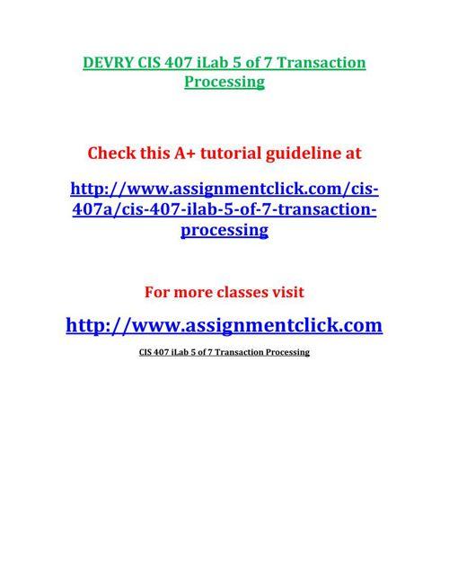 DEVRY CIS 407 iLab 5 of 7 Transaction Processing