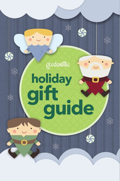 Goodsmiths 2013 Holiday Gift Guide