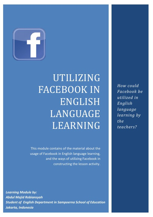 Utilizing Facebook in English Language Learning
