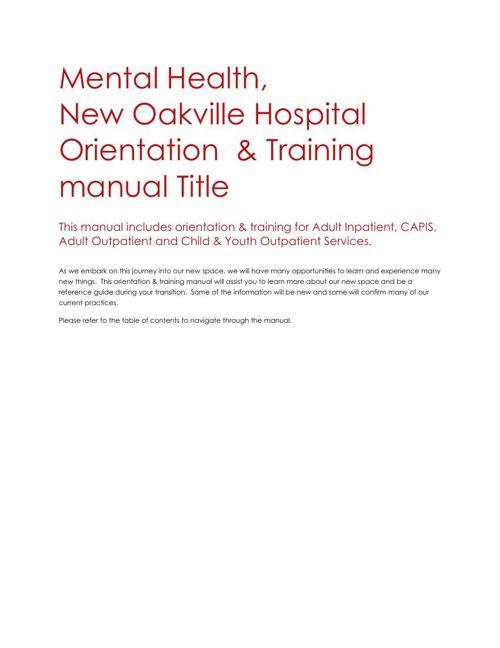 Mental Health, New Oakville Hospital Orientation & Training Manu
