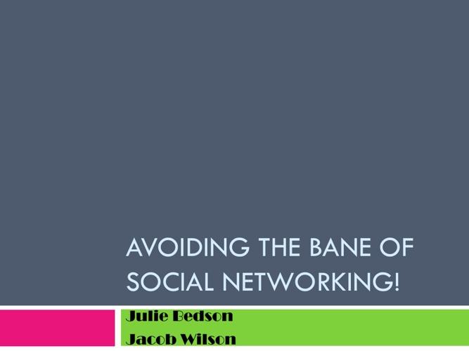 Safe Social Networking Tips