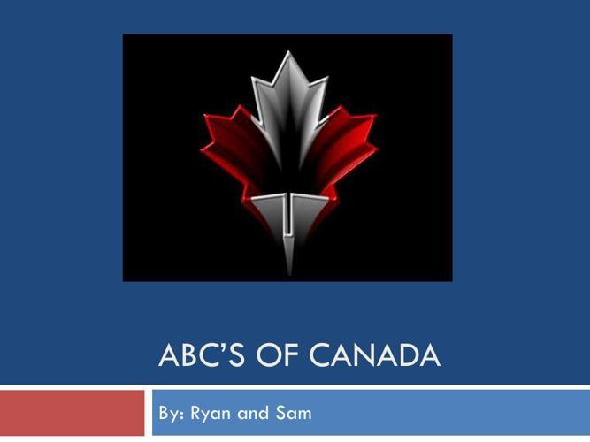 ABC'S of Canadasssss