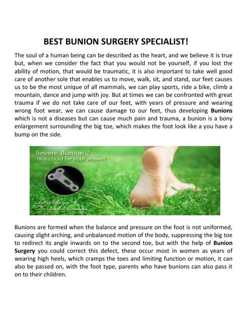 BEST BUNION SURGERY SPECIALIST!