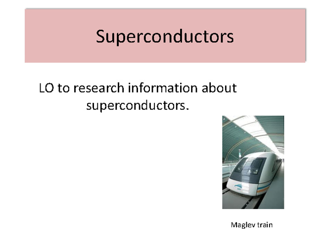 Superconductivity Research