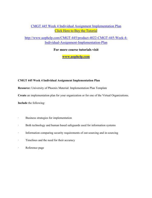 cmgt 445 week 3 implementation plan Cmgt 445 week 3, 4, and 5 individual implementation plan papers and program.