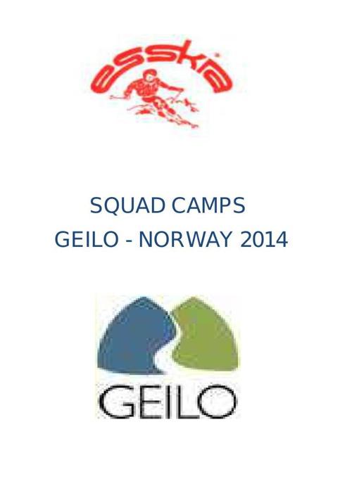 Esskia Squad Camps Geilo 2014