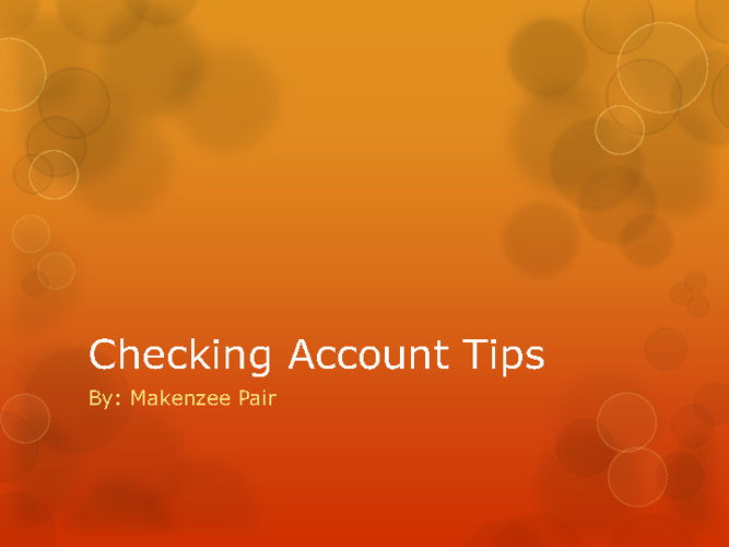 Tips for checking Account