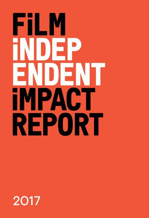 FilmIndependent_ImpactReport_2016-2017