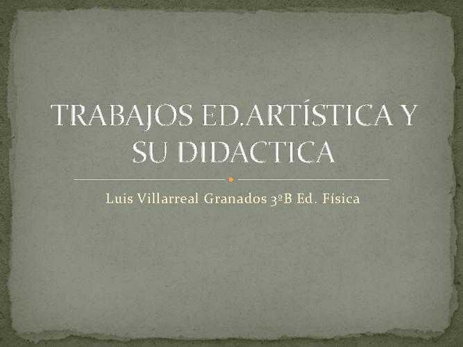 Trabajos: Educación artísitica y su didáctica