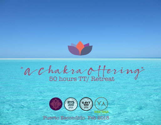A Chakra Offering- 50 Hrs TT/Retreat
