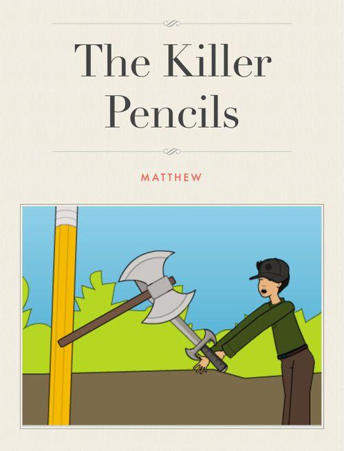 The killer pencils