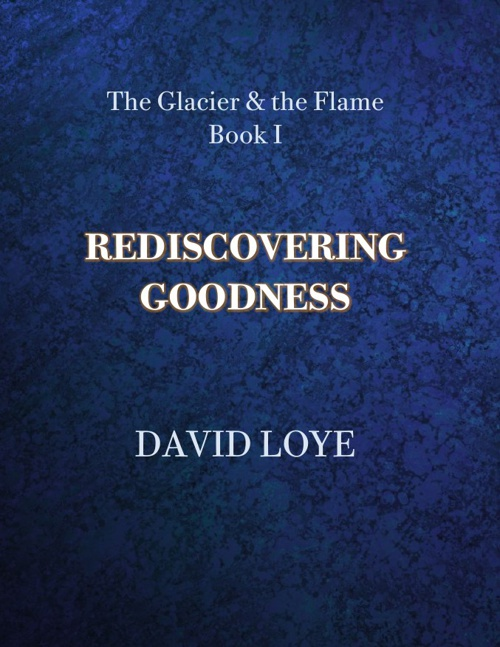 Rediscovering Goodness
