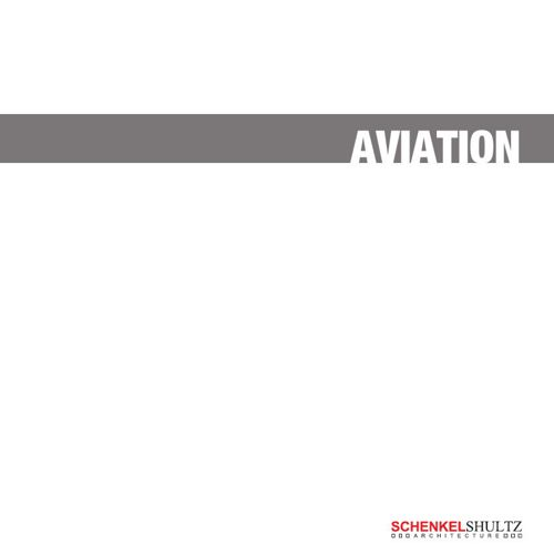SchenkelShultz Architecture Aviation Booklet