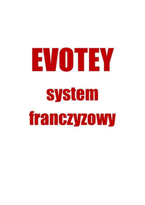 EVOTEY system franczyzowy ● tomaszpietrzak.pl