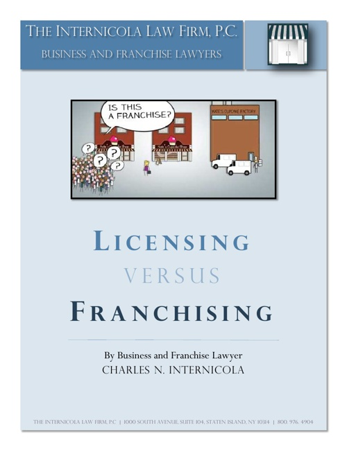 Licensing v. Franchising