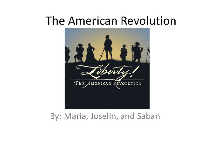 American Revolution 1st-Aliefendic, Garcia, Romero