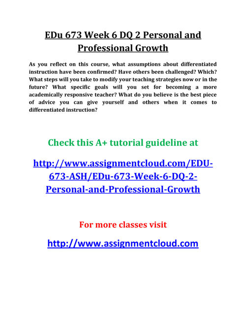 EDu 673 Week 6 DQ 2 Personal and Professional Growth
