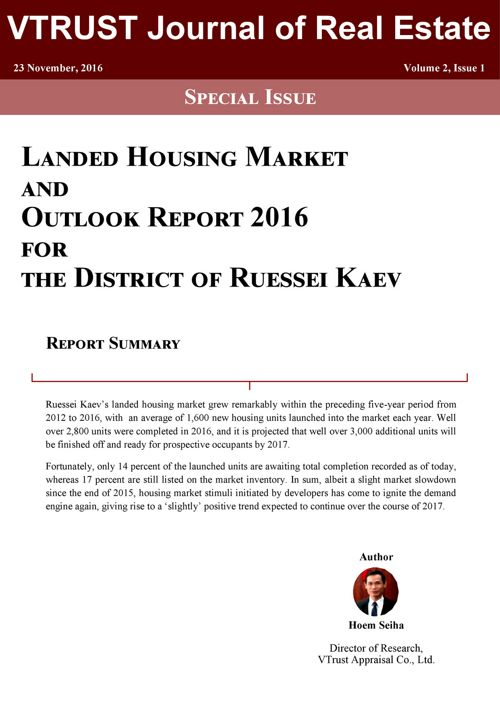 Ruessei Kaev Housing Market & Outlook Report 2016
