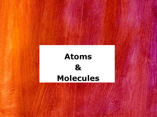 Vocabulary for Atoms and Molecules