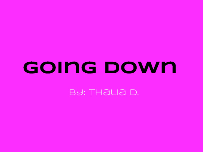 Going Down By: Thalia