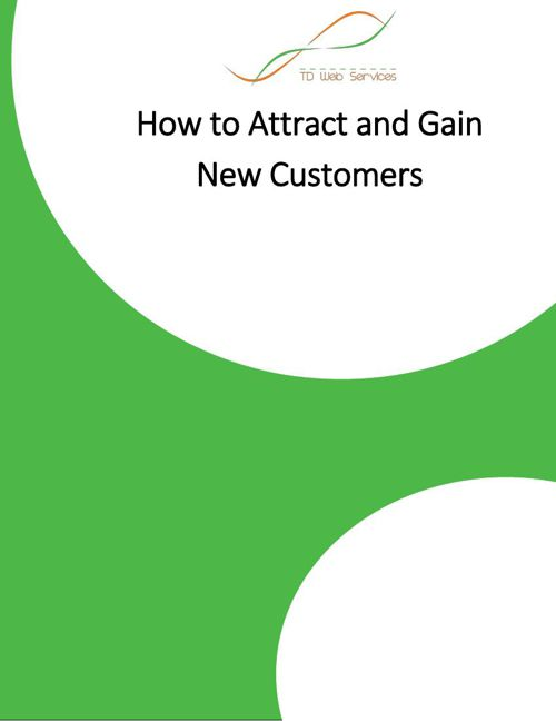 How to Attract and Gain New Customers