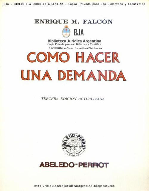 COMO HACER UNA DEMANDA - ENRIQUE M. FALCON