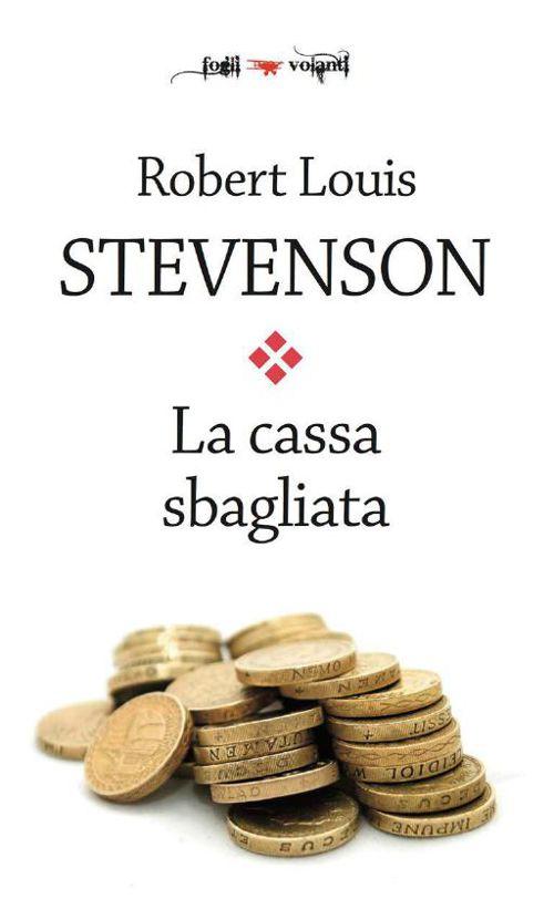 La cassa sbagliata Robert L. Stevenson
