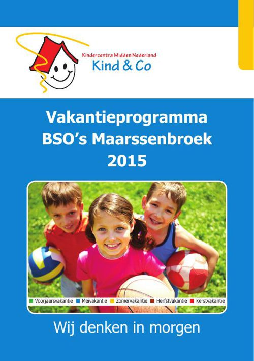 Vakantieprogramma BSO's Maarssenbroek - KMN Kind & Co