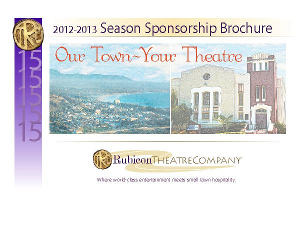 Rubicon Theatre Company 2012-2013 Sponsorship Brochure