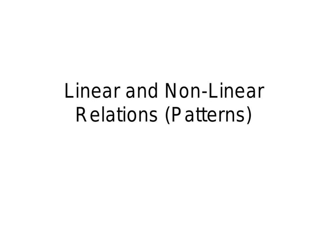 Linear and Non-Linear Relations