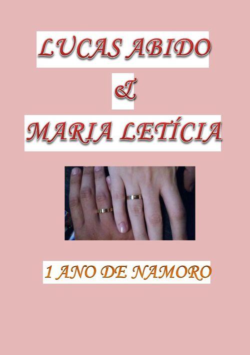 Carta 1 Ano de Namoro Lucas Abido & Maria Letícia