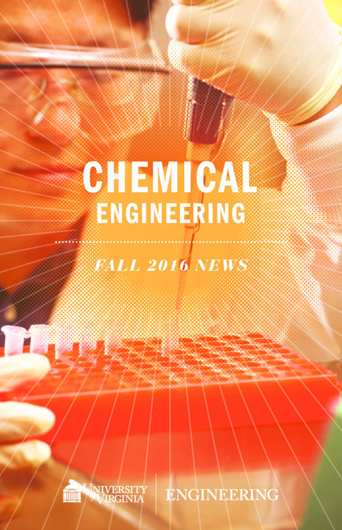 UVA Chemical Engineering Fall 2016 Newsletter