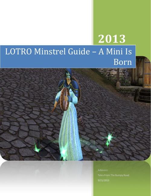LOTRO Minstrel Guide – A Mini Is Born